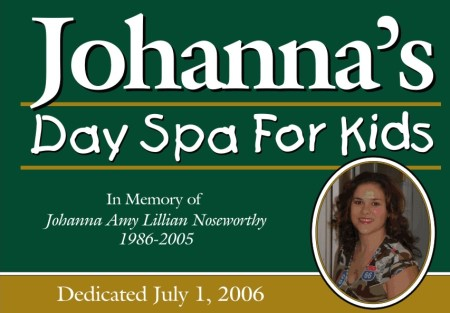 The dedication sign for Johanna's Day Spa